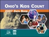 Ohio KIDS COUNT: 2007 Data Book