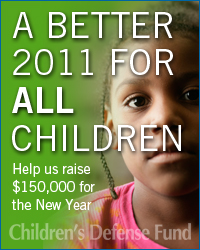 A Better 2011 for ALL Children