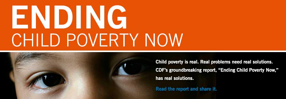 CDF-Masthead-ENDING-CHILD-POVERTY-NEW.jpg